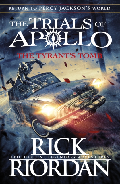 The Tyrant's Tomb, The Trials of Apollo: Book 4