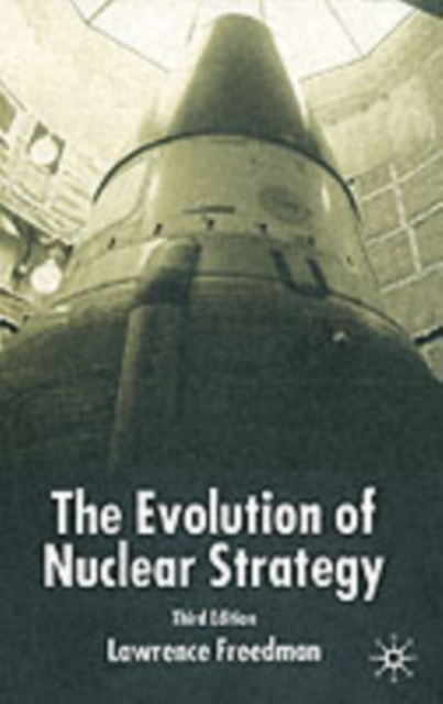 Evolution of Nuclear Strategy