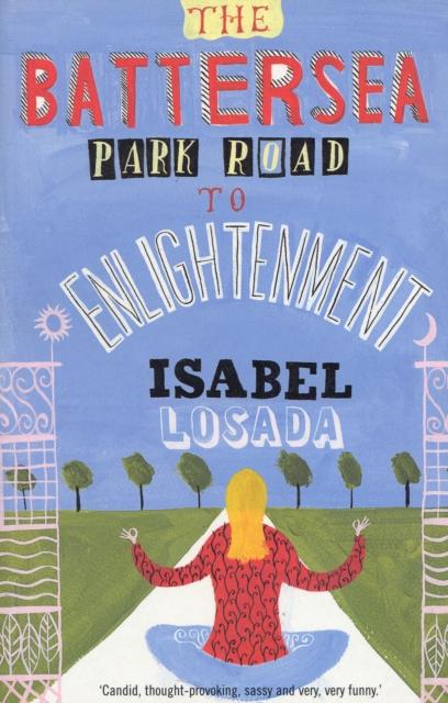Battersea Park Road to Enlightenment