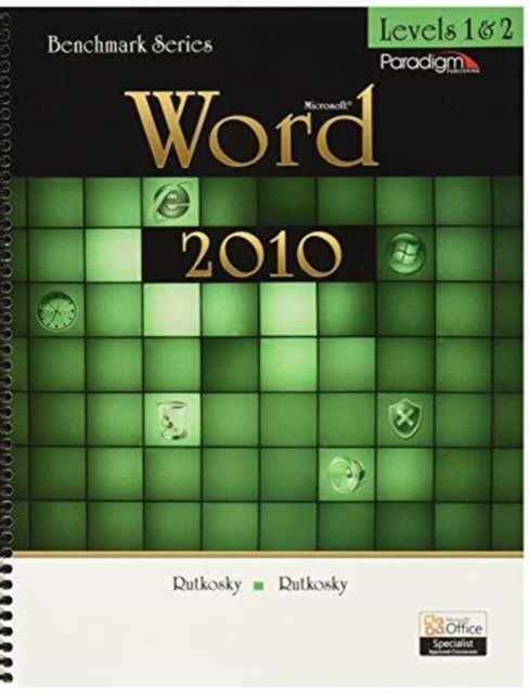 Benchmark Series: Microsoft (R)Word 2010 Levels 1 and 2