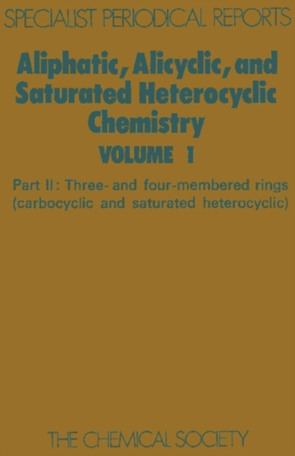 Aliphatic, Alicyclic and Saturated Heterocyclic Chemistry