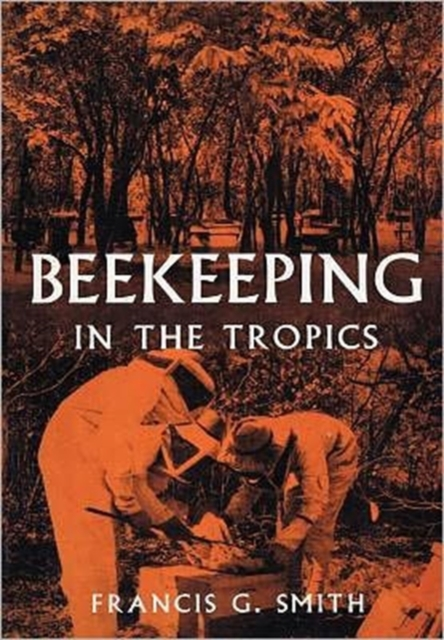 Beekeeping in the Tropics