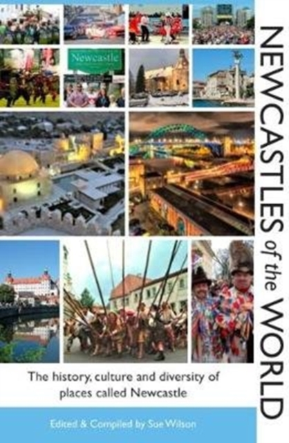 Newcastles of the World