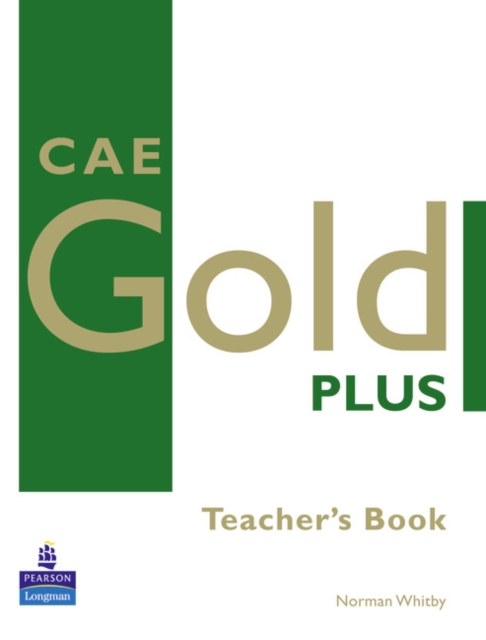CAE Gold Plus Teacher's Resource Book