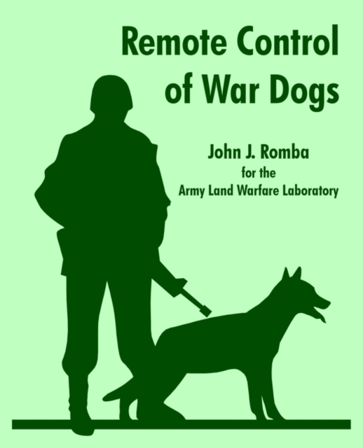 Remote Control of War Dogs