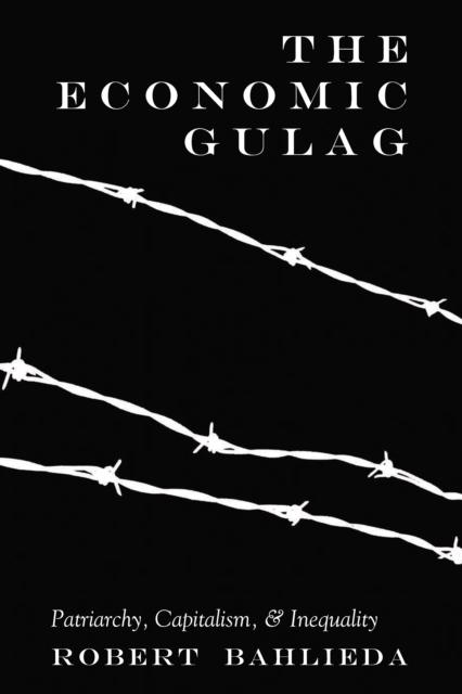 Economic Gulag