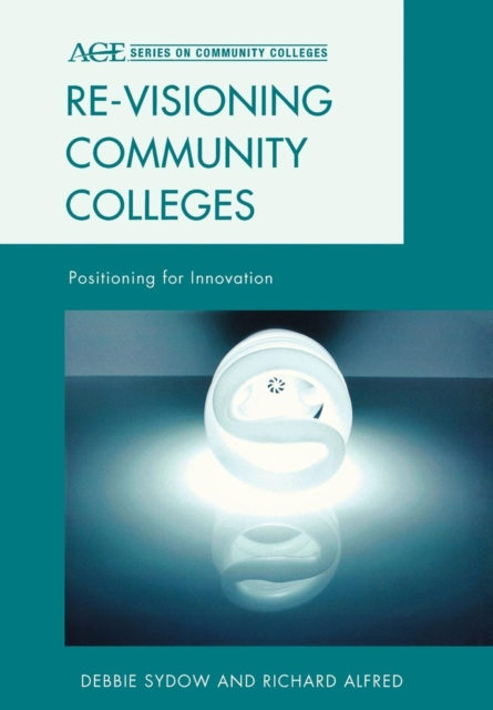 Re-visioning Community Colleges