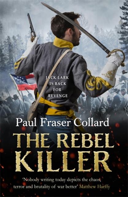 Rebel Killer (Jack Lark, Book 7)