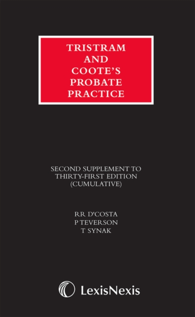 Tristram and Coote's Probate Practice 31st edition Second Supplement