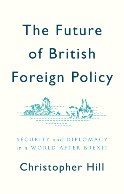 Future of British Foreign Policy