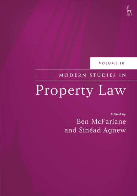 Modern Studies in Property Law, Volume 10