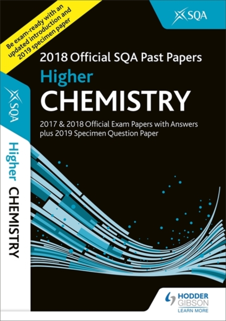 Higher Chemistry 2018-19 SQA Specimen and Past Papers with Answers