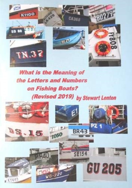 What is the Meaning of the Numbers & Letters on Fishing Boats