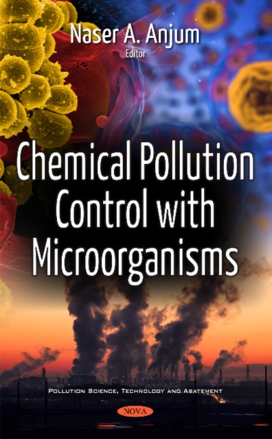 Chemical Pollution Control with Microorganisms