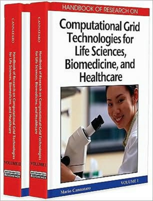 Handbook of Research on Computational Grid Technologies for Life Sciences, Biomedicine and Healthcare