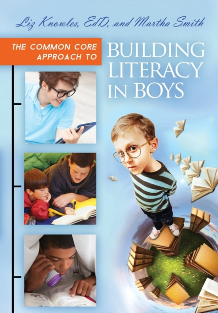 Common Core Approach to Building Literacy in Boys
