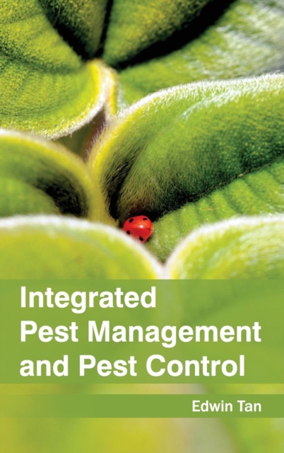 Integrated Pest Management and Pest Control