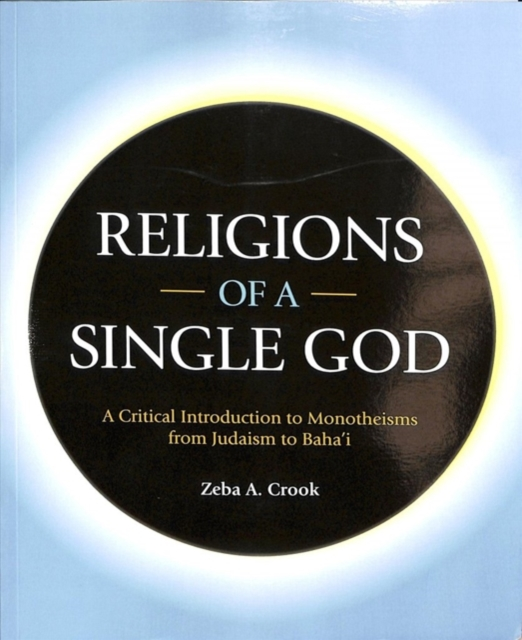 Religions of a Single God