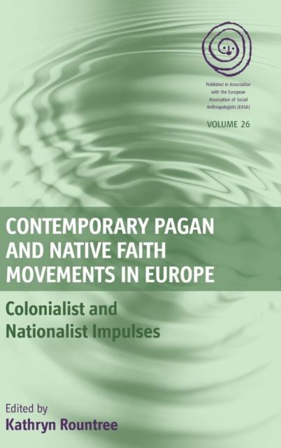 Contemporary Pagan and Native Faith Movements in Europe