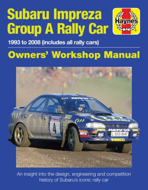 Subaru Impreza Wrc Rally Car Owners' Workshop Manu