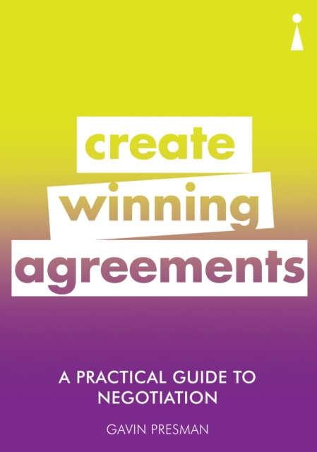 Practical Guide to Negotiation