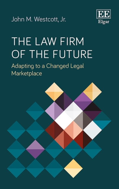 Law Firm of the Future