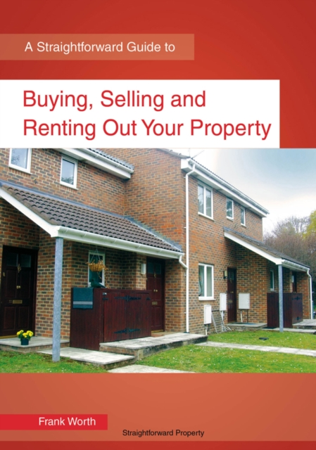 Buying, Selling And Renting Out Your Property