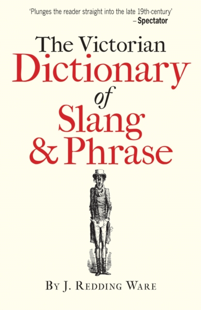 Victorian Dictionary of Slang & Phrase