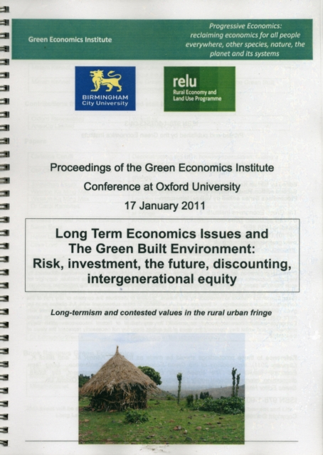 Long Term Economics Issues and the Green Built Environment