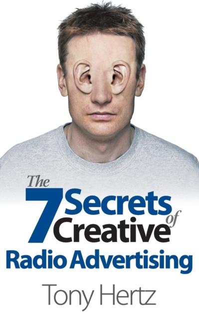 7 Secrets of Creative Radio Advertising