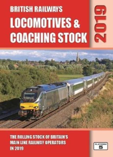 British Railways Locomotives & Coaching Stock 2019