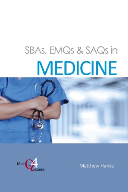 SBAs, EMQs & SAQs in Medicine