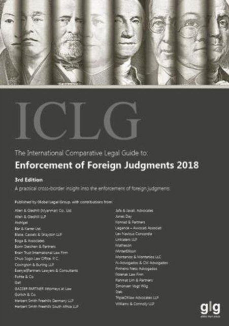 International Comparative Legal Guide to: Enforcement of Foreign Judgments 2018
