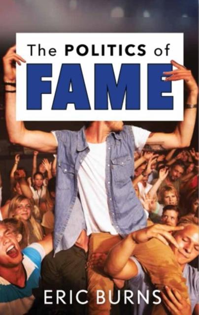 Politics of Fame