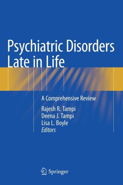 Psychiatric Disorders Late in Life