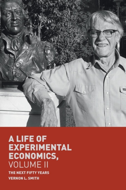 Life of Experimental Economics, Volume II