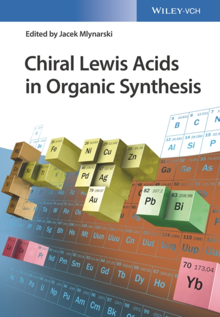 Chiral Lewis Acids in Organic Synthesis