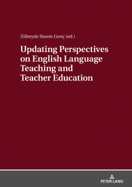 Updating Perspectives on English Language Teaching and Teacher Education