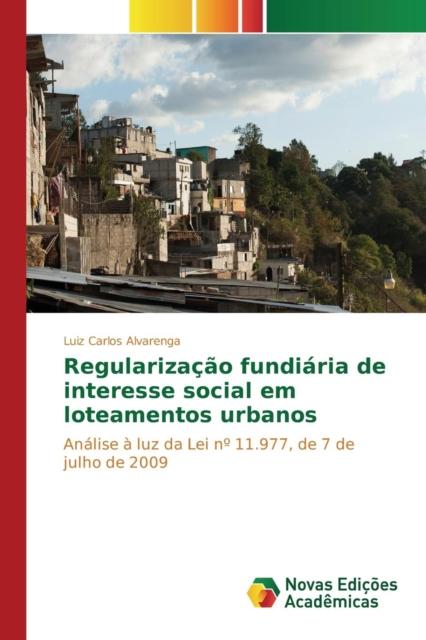 Regularizacao Fundiaria de Interesse Social Em Loteamentos Urbanos
