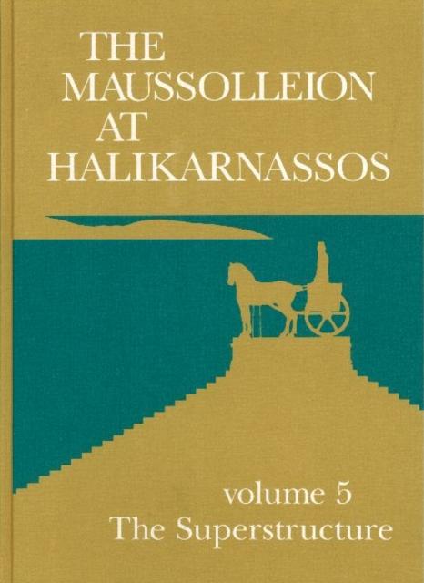 Maussolleion at Halikarnassos
