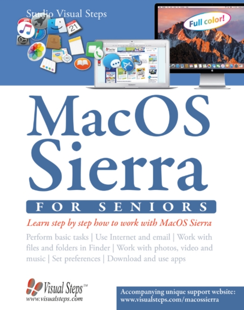 Mac OSX for Seniors: The Perfect Computer Book for People Who Want to Work with Macos