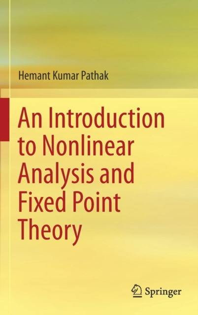 Introduction to Nonlinear Analysis and Fixed Point Theory