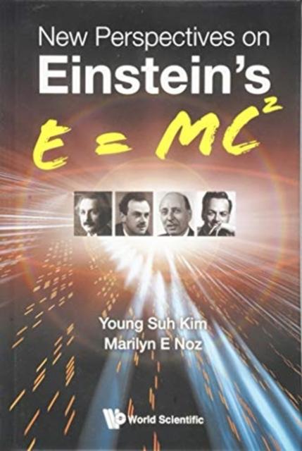New Perspectives On Einstein's E = Mc2