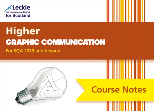 Higher Graphic Communication Course Notes (second edition)