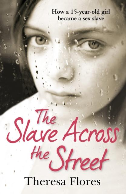 Slave Across the Street