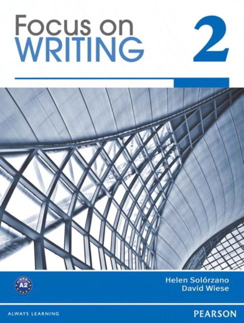 Focus on Writing 2; MyLab English Writing 2 (Student Access Code)