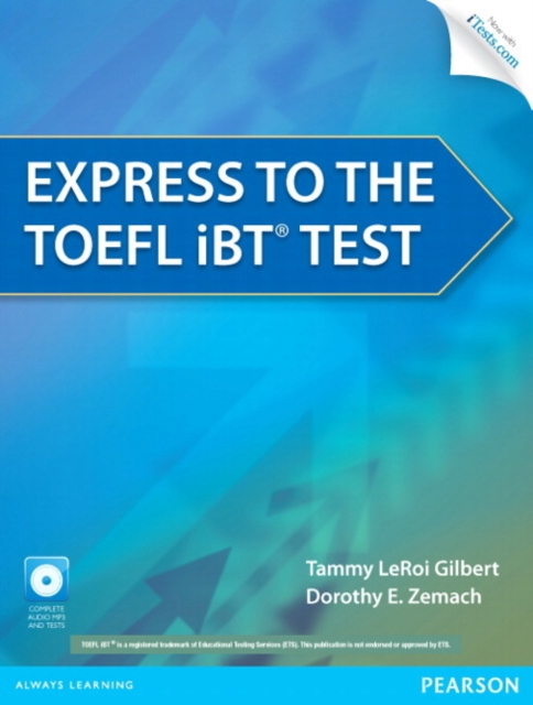 Express to the TOEFL iBT Test (with CD-ROM)