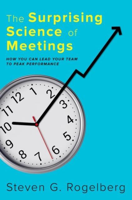Surprising Science of Meetings