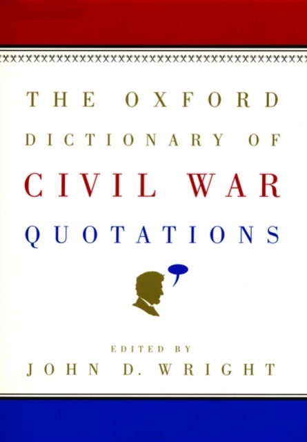 Oxford Dictionary of Civil War Quotations