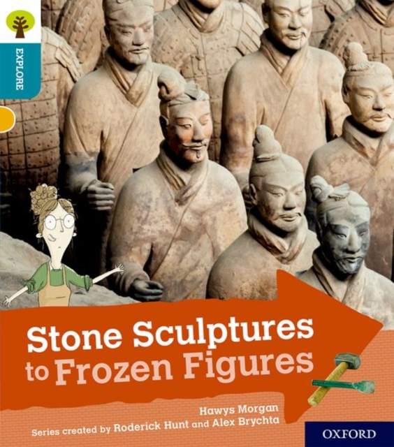 Oxford Reading Tree Explore with Biff, Chip and Kipper: Oxford Level 9: Stone Sculptures to Frozen Figures